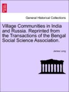 Village Communities in India and Russia. Reprinted from the Tran