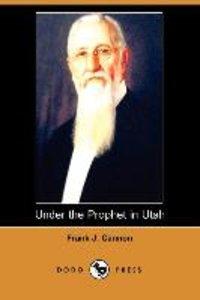 Under the Prophet in Utah (Dodo Press)