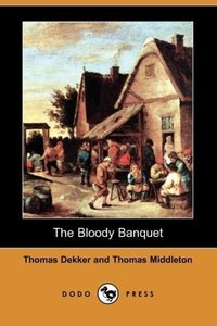 The Bloody Banquet (Dodo Press)
