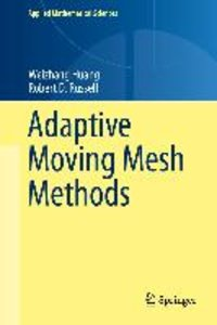 Adaptive Moving Mesh Methods