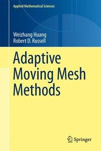 Adaptive Moving Mesh Methods