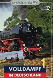 Eisenbahnen der Welt - Volldampf in Deutschland (Teil 1)