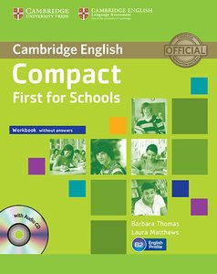 Compact First f. Schools/Workb. without answers with CD