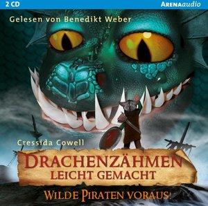 Drachenzähmen leicht gemacht (2). Wilde Piraten voraus!