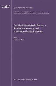 Das Liquiditätsrisiko in Banken
