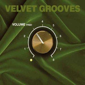 Velvet Grooves Volume Free!