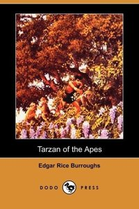 Tarzan of the Apes (Dodo Press)
