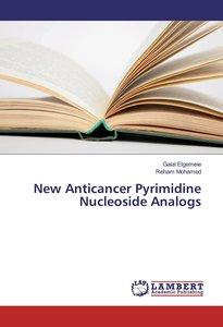 New Anticancer Pyrimidine Nucleoside Analogs