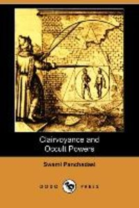 Clairvoyance and Occult Powers (Dodo Press)