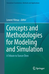 Concepts and Methodologies for Modeling and Simulation