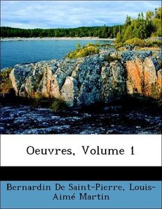 Oeuvres, Volume 1