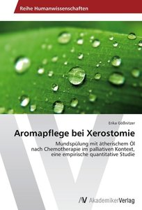Aromapflege bei Xerostomie