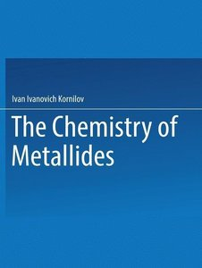 The Chemistry of Metallides
