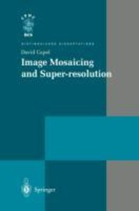 Image Mosaicing and Super-resolution