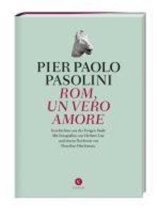 Pasolini, P: Rom, andere Stadt