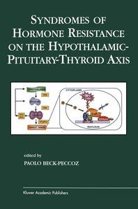 Syndromes of Hormone Resistance on the Hypothalamic-Pituitary-Th