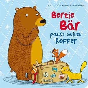 Stronk, C: Bertie Bär packt seinen Koffer