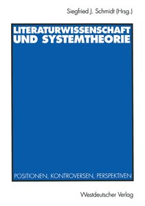 Literaturwissenschaft und Systemtheorie