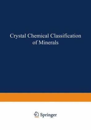 Crystal Chemical Classification of Minerals - zum Schließen ins Bild klicken