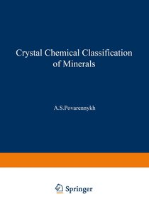 Crystal Chemical Classification of Minerals