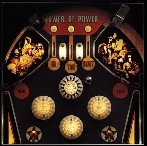 Tower Of Power: In The Slot