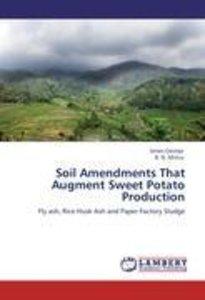 Soil Amendments That Augment Sweet Potato Production