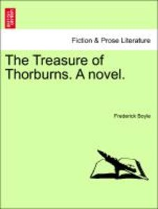 The Treasure of Thorburns. A novel. Vol. III