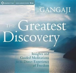 The Greatest Discovery: Insights and Guided Meditations for the