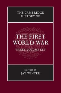 The Cambridge History of the First World War 3 Volume Paperback