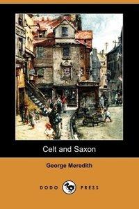 Celt and Saxon (Dodo Press)