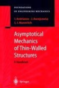Asymptotical Mechanics of Thin-Walled Structures
