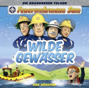 Feuerwehrmann Sam 7.2. Wilde Gewässer