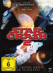 Star Crash 2 - Der grosse Krieg der Planeten