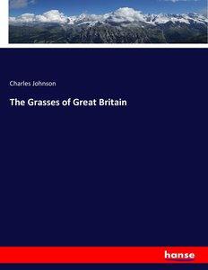 The Grasses of Great Britain