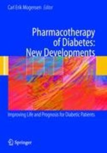Pharmacotherapy of Diabetes: New Developments
