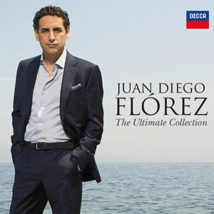 The Ultimate Collection-Juan Diego Florez