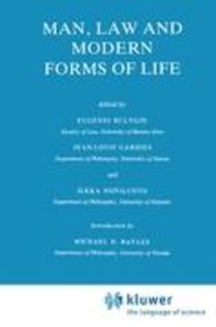 Man, Law and Modern Forms of Life