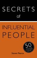 Secrets of Influential People: 50 Strategies to Persuade People: - zum Schließen ins Bild klicken