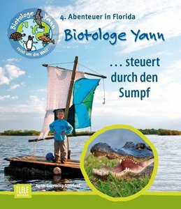 Biotologe Yann ...steuert durch den Sumpf