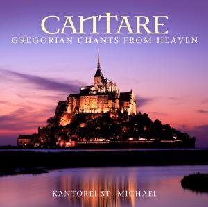 Cantare-Gregorian Chants From Heaven