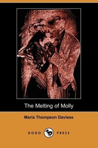 The Melting of Molly (Illustrated Edition) (Dodo Press)