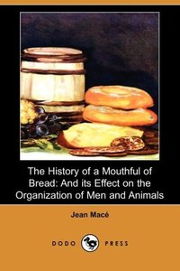 HIST OF A MOUTHFUL OF BREAD