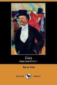 Eliza (Illustrated Edition) (Dodo Press)