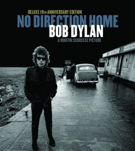 No Direction Home: Bob Dylan 10th Anniversary Edition