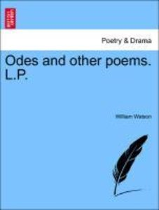 Odes and other poems. L.P.