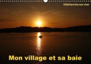 Mon village et sa baie (Calendrier mural 2015 DIN A3 horizontal)