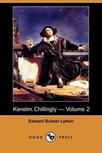 Kenelm Chillingly - Volume 2 (Dodo Press)