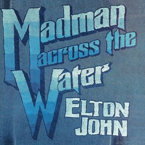 Madman Across The Water (Limited Edition)