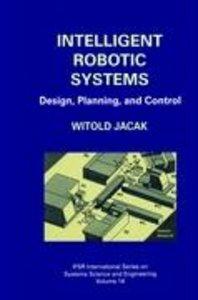 Intelligent Robotic Systems