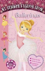 My Sticker Fashion Show 2: Ballerinas